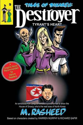 Tales of Sinanju: The Destroyer, Book Nine Tyrant's Heart (Paperback)