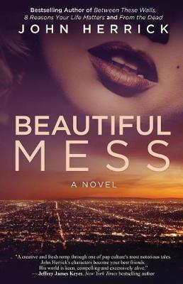 Beautiful Mess (Paperback)