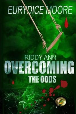 Riddy Ann Overcoming the Odds (Paperback)