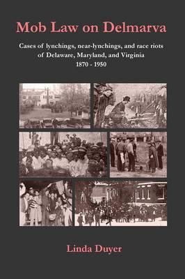Mob Law on Delmarva (Paperback)