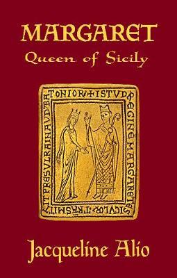 Margaret, Queen of Sicily: Queen of Sicily (Paperback)