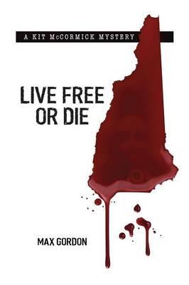 Live Free or Die (Paperback)