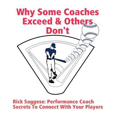 Why Some Coaches Exceed & Others Don't (Paperback)