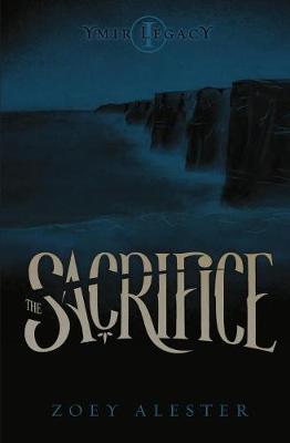 Ymir Legacy: The Sacrifice (Paperback)