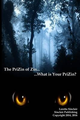 The PriZin of Zin - Prizin of Zin (Paperback)