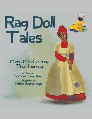 Rag Doll Tales: Mama Mabel's Story, the Journey (Paperback)
