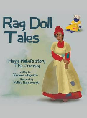 Rag Doll Tales: Mama Mabel's Story, the Journey (Hardback)