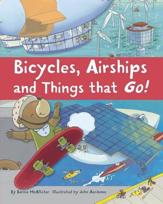 Bicycles, Airships, and Things That Go (Paperback)