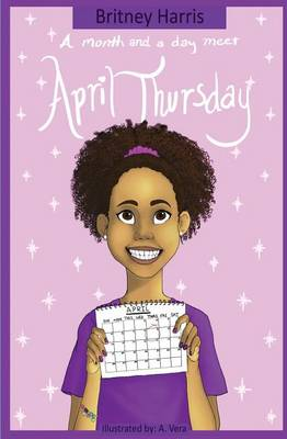 A Month and a Day Meet April Thursday - Month and a Day Meet April Thursday 1 (Paperback)