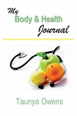 My Body & Health Journal (Paperback)
