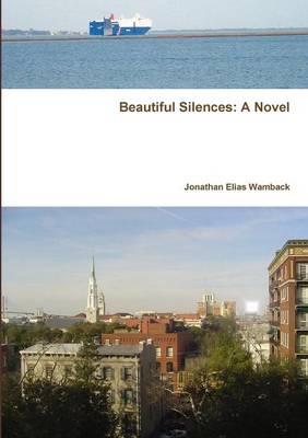 Beautiful Silences (Paperback)