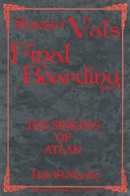 Sunset Val's Final Boarding (Paperback)
