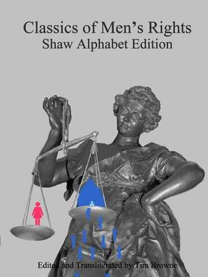 Classics of Men's Rights: Shaw Alphabet Edition (Paperback)
