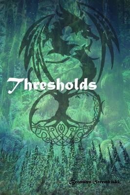 Thresholds (Paperback)