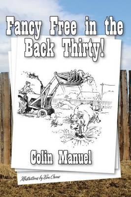 Fancy Free in the Back Thirty! (Paperback)