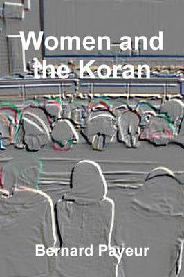 Women and the Koran (Paperback)