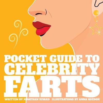 Pocket Guide to Celebrity Farts (Paperback)