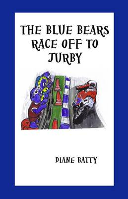 The Blue Bears Race off to Jurby (Paperback)