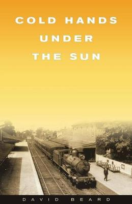 Cold Hands Under the Sun (Paperback)