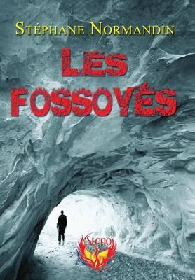 Les Fossoyes (Hardback)