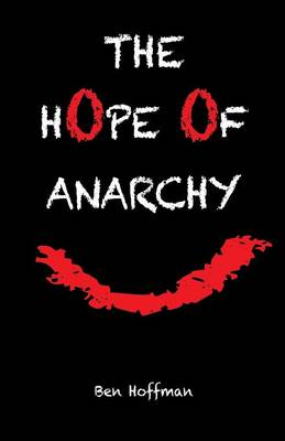 The Hope of Anarchy (Paperback)