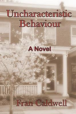Uncharacteristic Behaviour (Paperback)