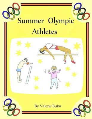 Summer Olympic Athletes (Paperback)