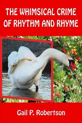 The Whimsical Crime of Rhythm and Rhyme (Paperback)