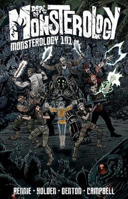 Dept. of Monsterology: Dept. Of Monsterology Volume 1: Monsterology 101 Monsterology 101 Volume 1 (Paperback)