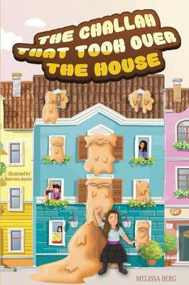 The Challah That Took Over the House (Paperback)