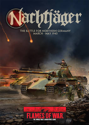 Nachtjager: The Battle for Northern Germany March - May 1945 (Paperback)