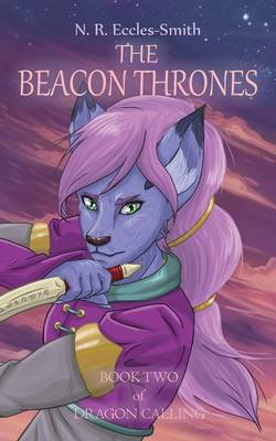 The Beacon Thrones - Dragon Calling 2 (Paperback)