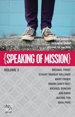 Speaking of Mission Volume 2 (Paperback)