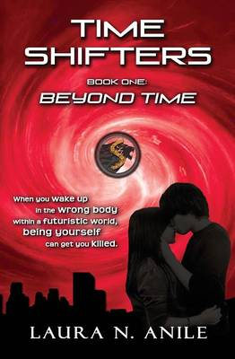 Time Shifters Book One: Beyond Time (Paperback)