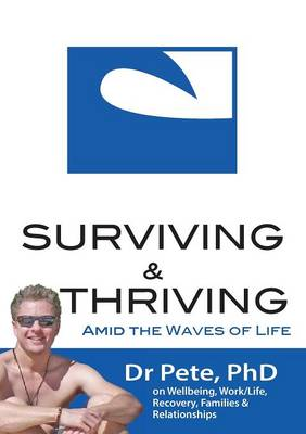 Surviving and Thriving Amid the Waves of Life (Paperback)