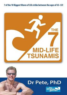 The 7 Mid-Life Tsunamis (Paperback)