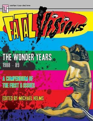 Fatal Visions - The Wonder Years: 1988-1989 (Hardback)