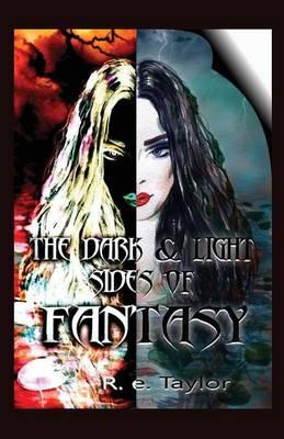 The Dark & Light Sides of Fantasy (Paperback)