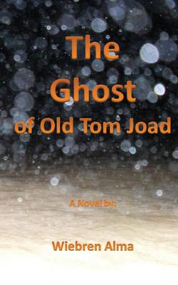 The Ghost of Old Tom Joad (Paperback)