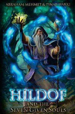 Hildof and the Seven Given Souls: Book 1 (Paperback)
