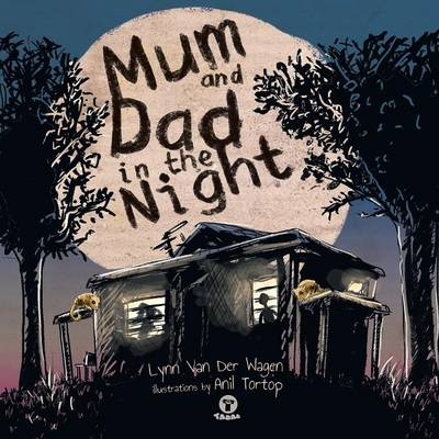 Mum and Dad in the Night (Paperback)