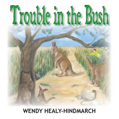 Trouble in the Bush (Paperback)