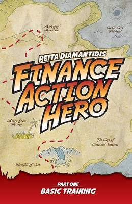 Finance Action Hero: Part 1 - Basic Training (Paperback)