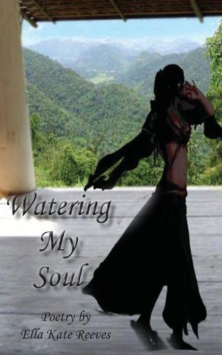 Watering My Soul (Paperback)