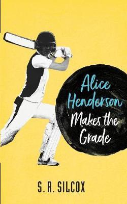 Alice Henderson Makes the Grade - Alice Henderson 2 (Paperback)