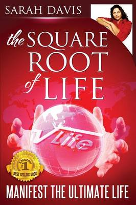 Manifest the Ultimate Life: Square Root of Life Series (Paperback)