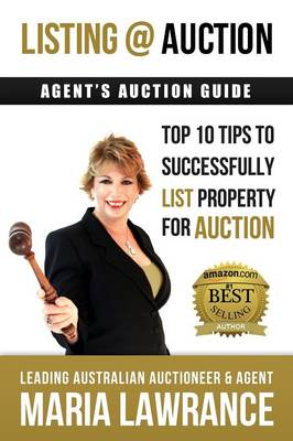 Agents Auctions Guide- Top 10 Tips to Successfully List Property for Auction (Paperback)