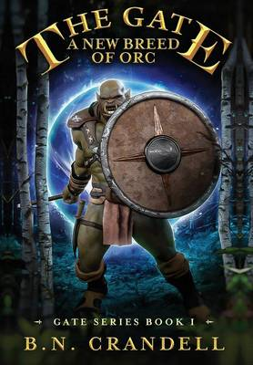 The Gate - A New Breed of Orc (Hardback)