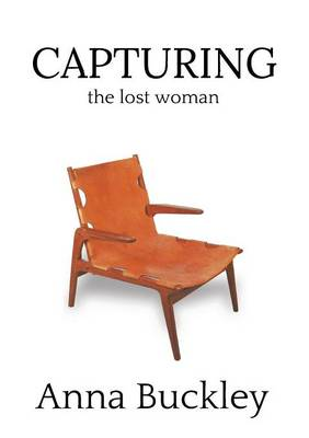 Capturing the Lost Woman (Paperback)