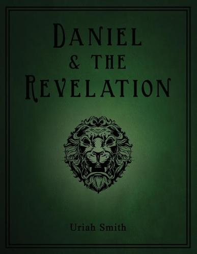 Daniel & the Revelation (Paperback)